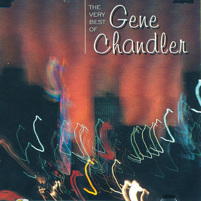 The Very Best of Gene Chandler
