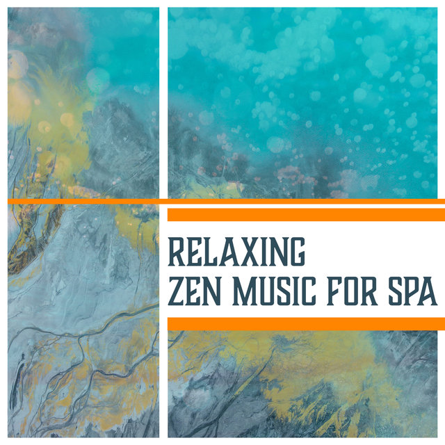Relaxing Zen Music for Spa – Deep Relaxation Music, Spa Zen Massage, Calming and Peaceful Sounds, Tranquility, Serenity, Healing Music