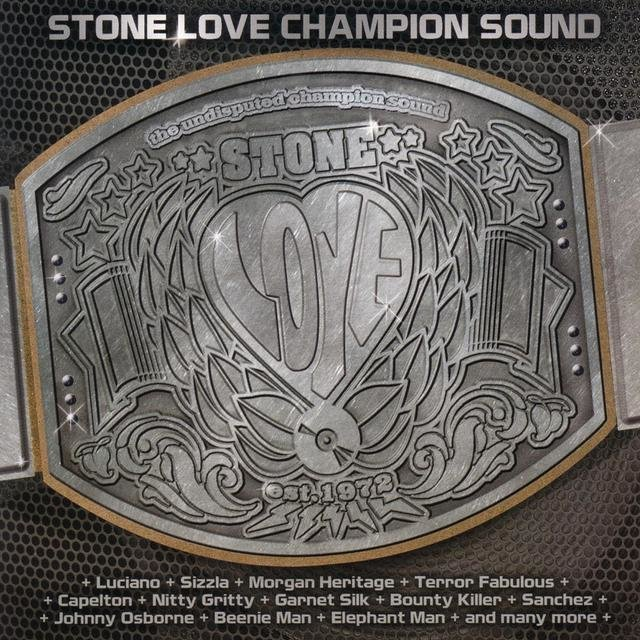 Stone Love - Champion Sound, Vol. 1