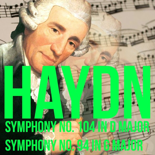 Haydn Symphony No. 104 In D Major & Symphony No. 94 In G Major