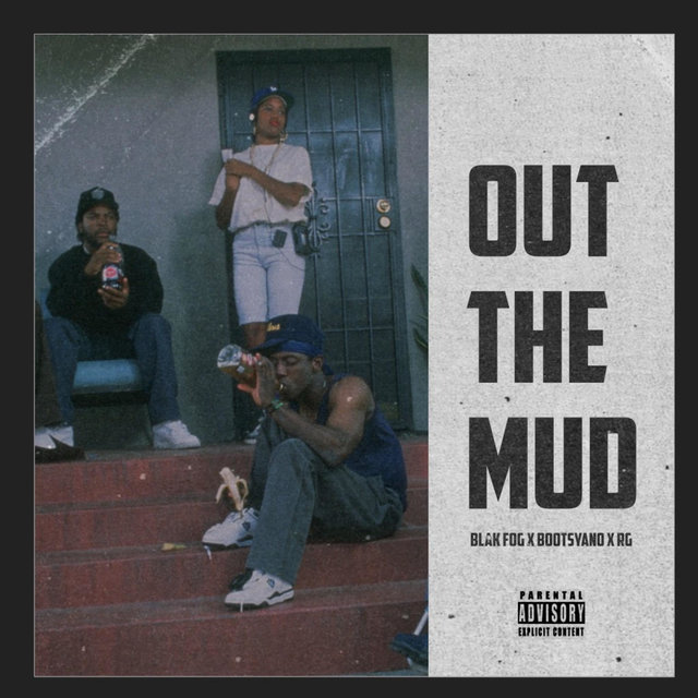 Out The Mud (feat. Bootsyano & RG)