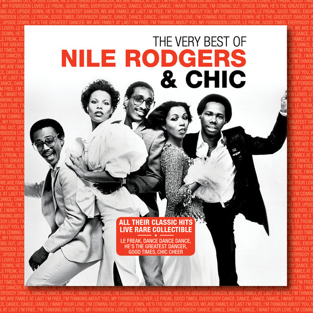 The Very Best of Nile Rodgers & Chic (Live)