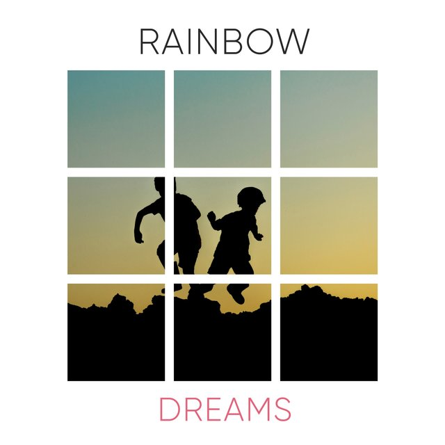 # Rainbow Dreams