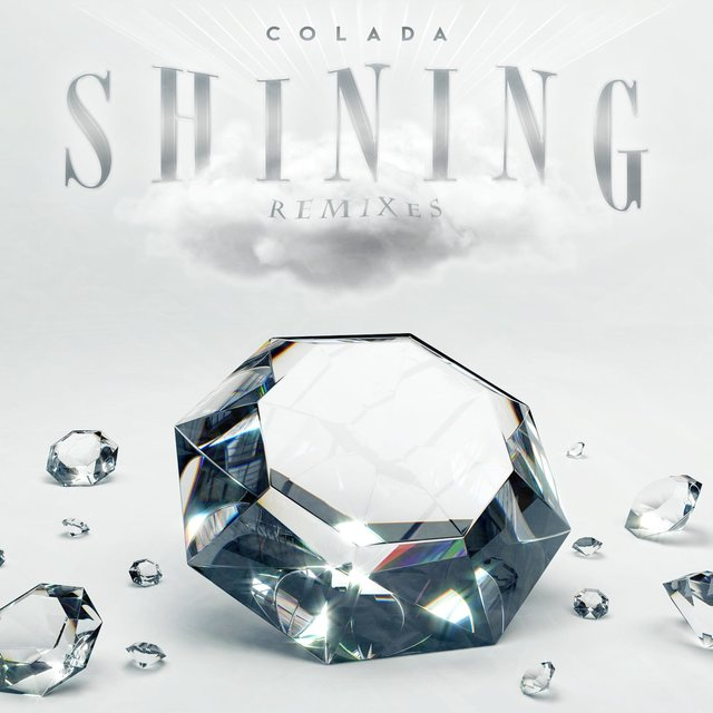 Cover art for album Shining (The Remixes) by Colada
