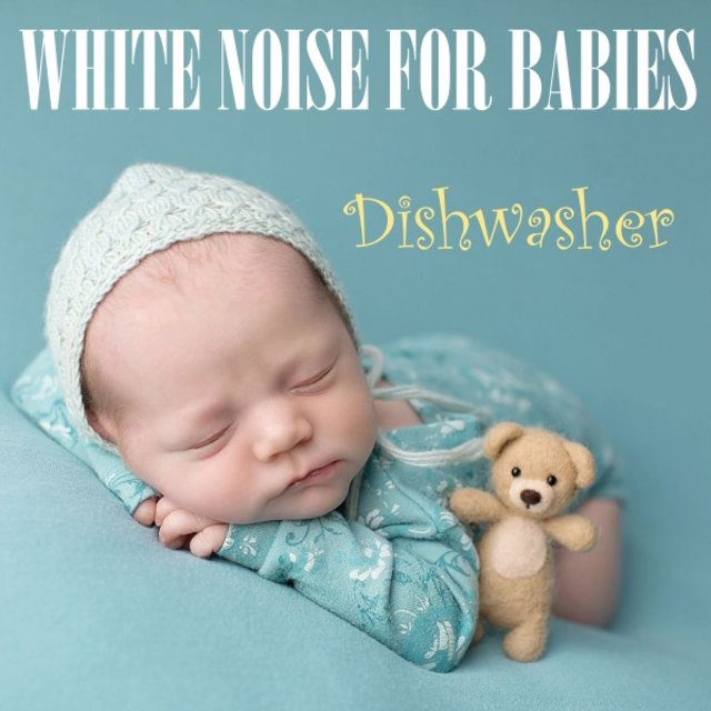 White Noise for Babies: Dishwasher