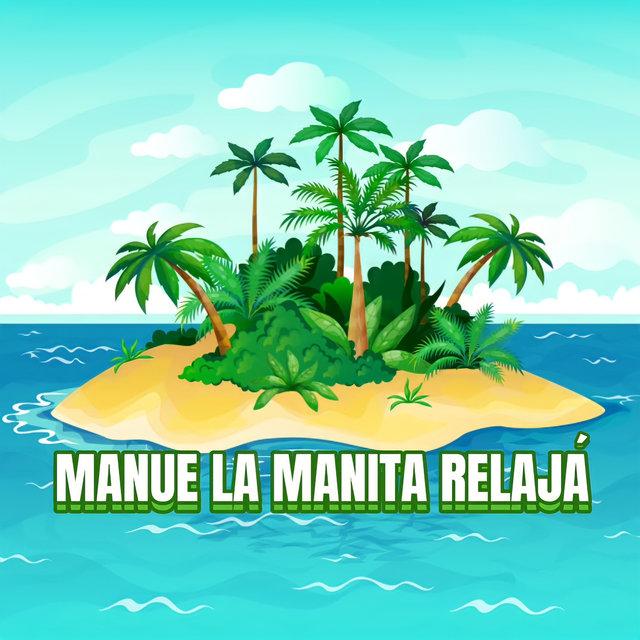 Cover art for album Manue la Manita Relajá by El Meji
