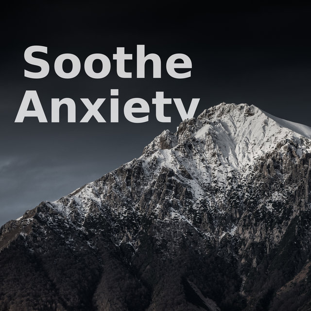 Soothe Anxiety - Calm Down, Nature Sounds, Deep Relax, Stress Relief