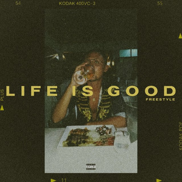 Life Is Good (Freestyle)