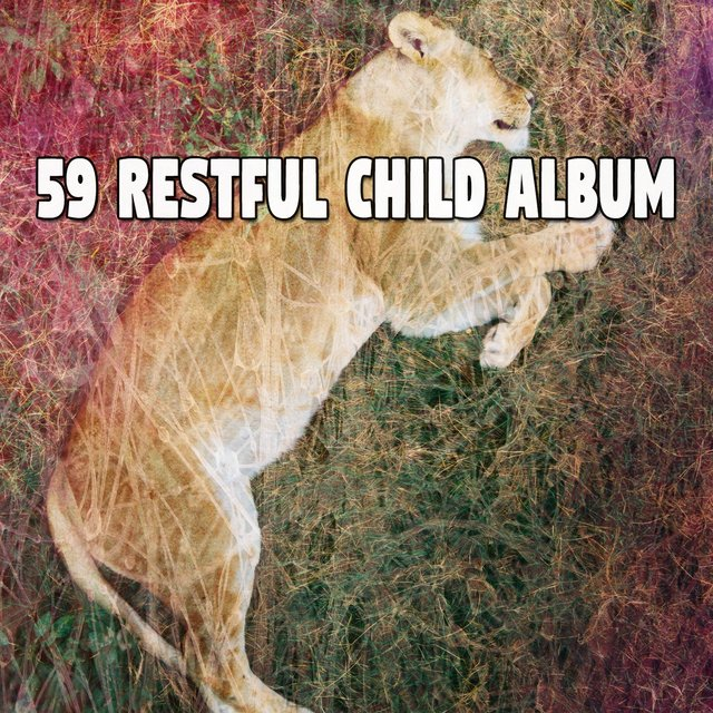 59 Restful Child Album