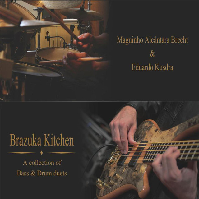 Brazuka Kitchen - A Collection Of Bass & Drum Duets