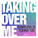 Taking Over Me [Tommy MC Edit]