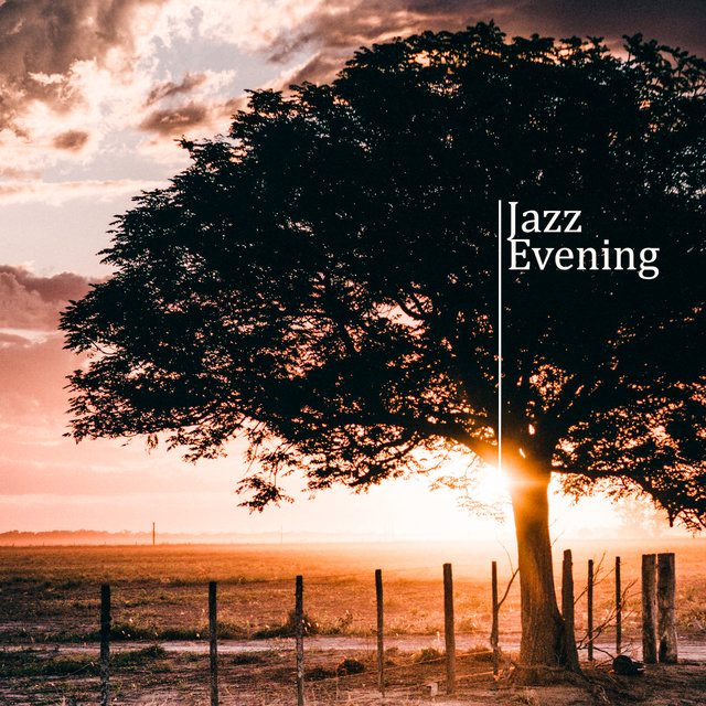 Jazz Evening: Smooth Music for Relaxation, Bar Chillout, Instrumental Jazz Music Ambient