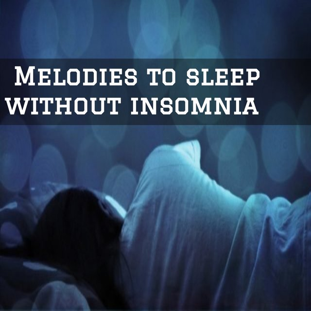 Melodies to sleep without insomnia