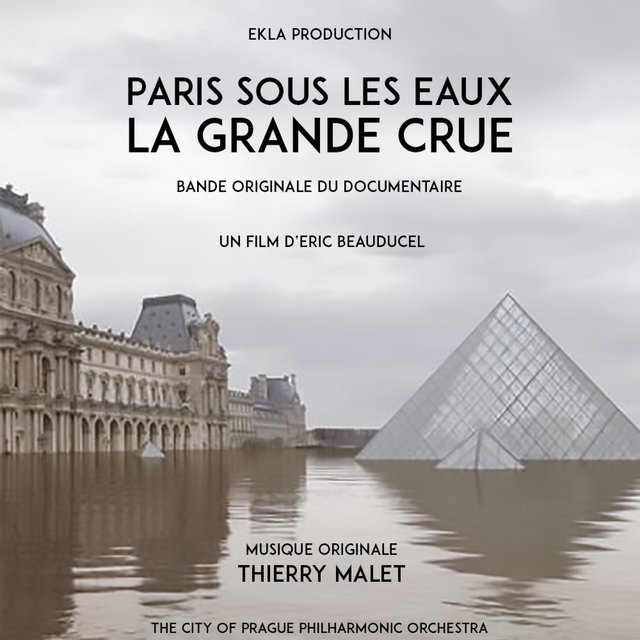 Paris sous les eaux: La grande crue (Bande Originale du Documentaire)