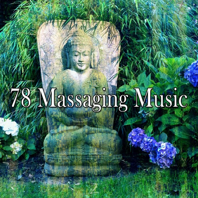 78 Massaging Music