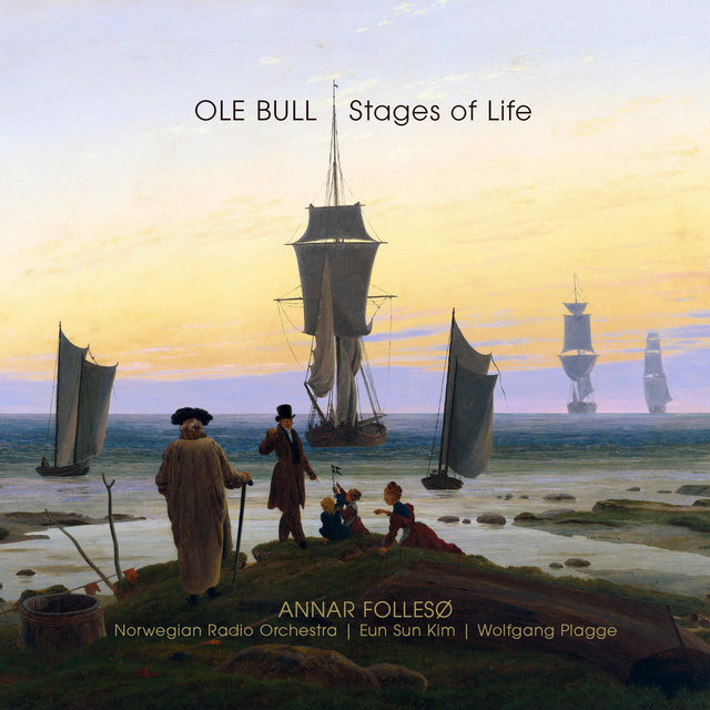 Ole Bull - Stages of Life