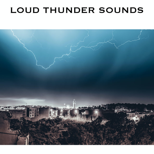 Loud Thunder Sounds