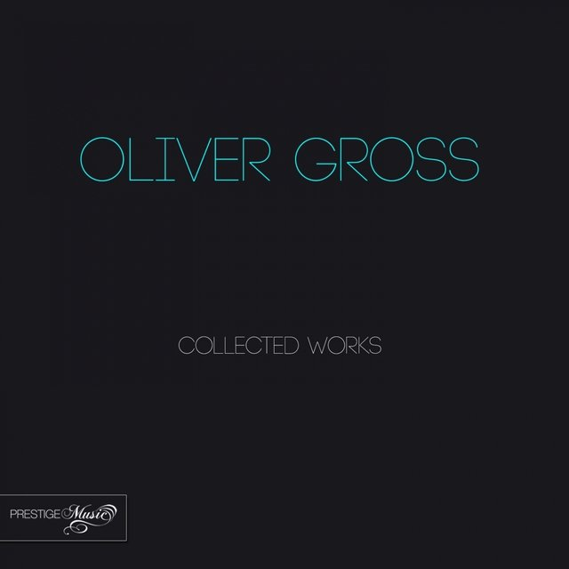 Oliver Gross Collected Works