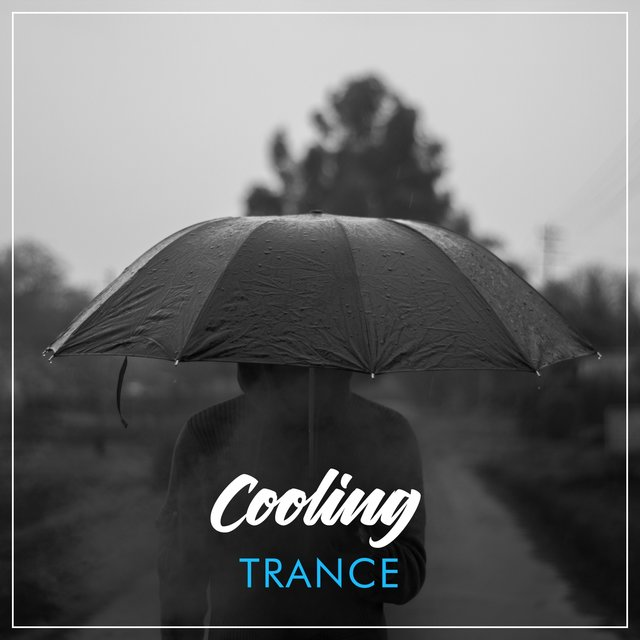 # Cooling Trance