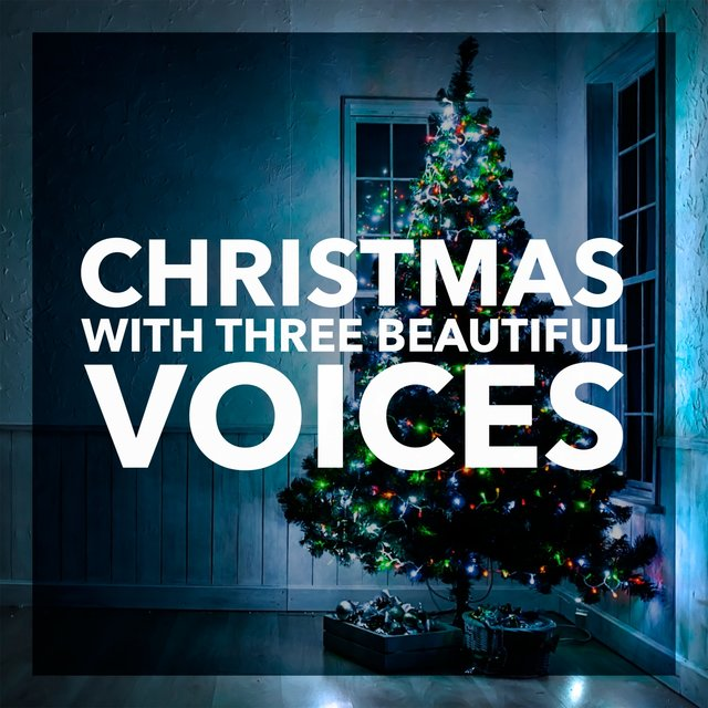 Christmas With Three Beautiful Voices