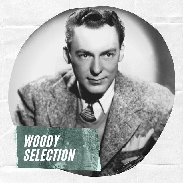Woody Selection