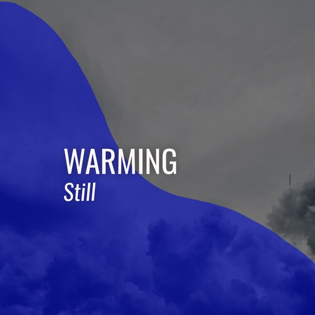 # 1 Album: Warming Still