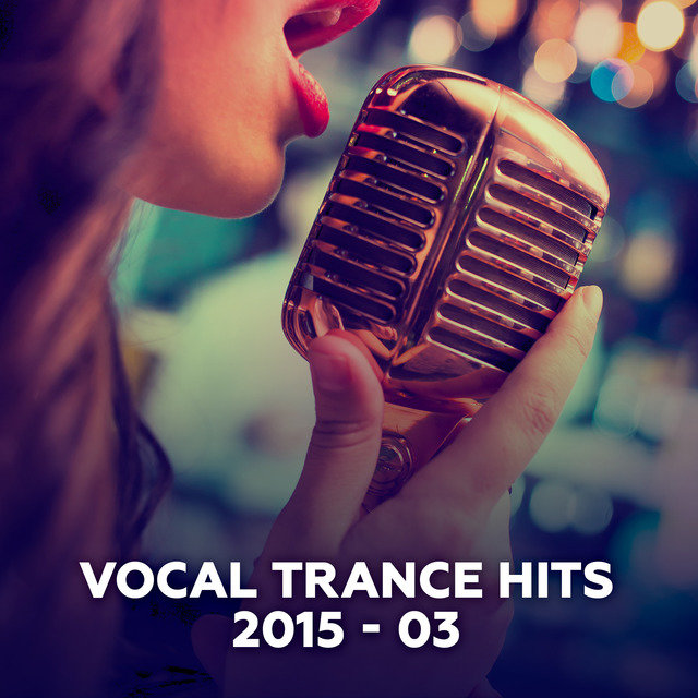 Vocal Trance Hits 2015-03