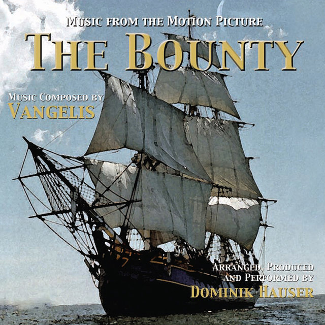 The Bounty: Music from the Motion Picture
