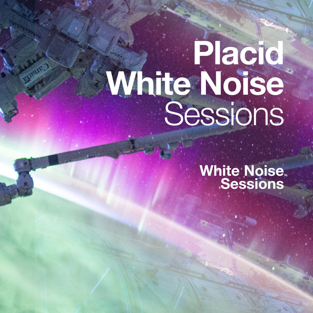 Placid White Noise Sessions