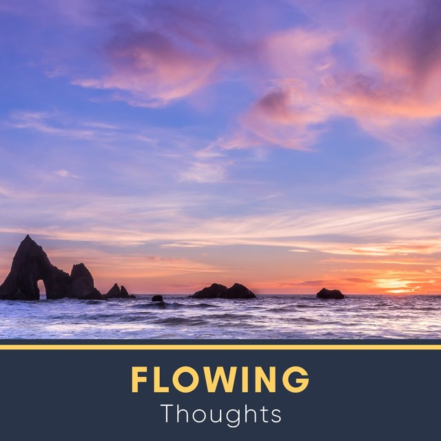 # Flowing Thoughts