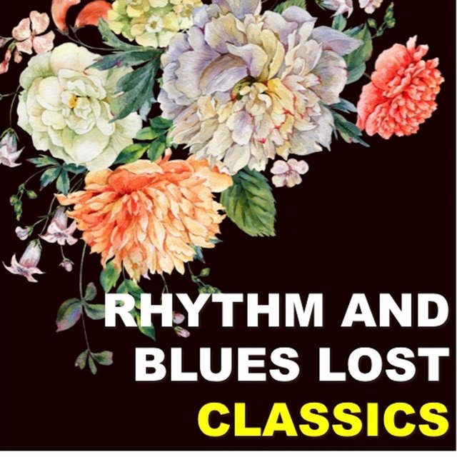 Rhythm & Blues Lost Classics