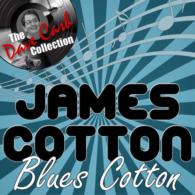 Blues Cotton - [The Dave Cash Collection]
