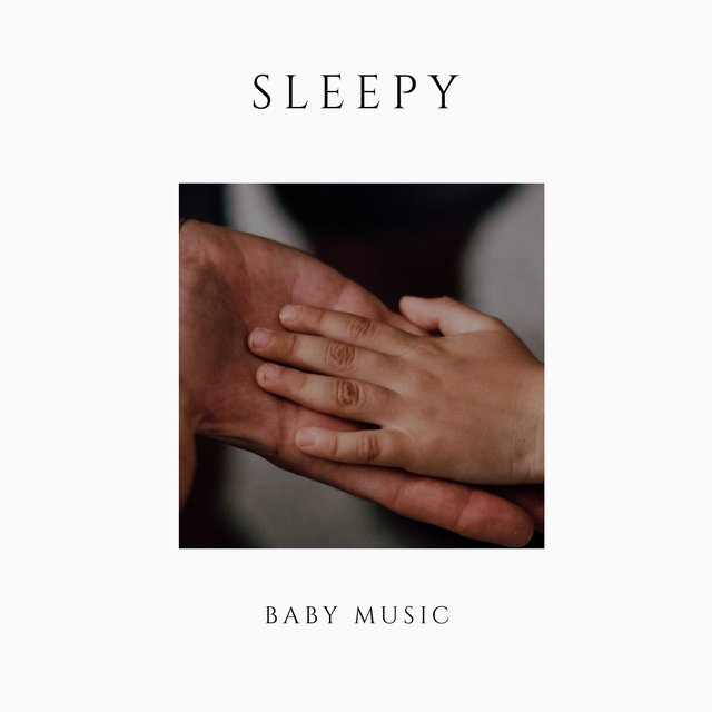 # Sleepy Baby Music