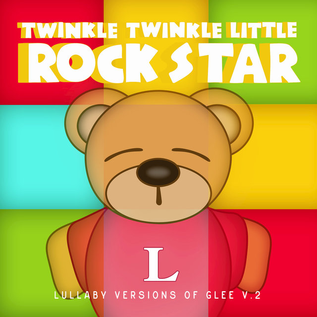 Lullaby Versions of Glee V.2