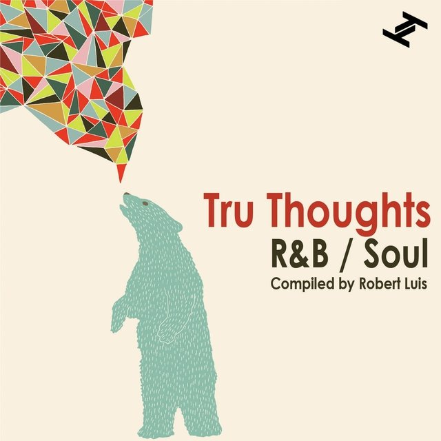 Tru Thoughts R&B / Soul