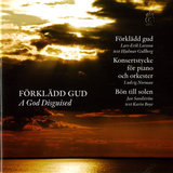 Forkladd gud (The Disguised God), Op. 24: Narration: Ej för de starka i världen … (Not for the strong in the world …)