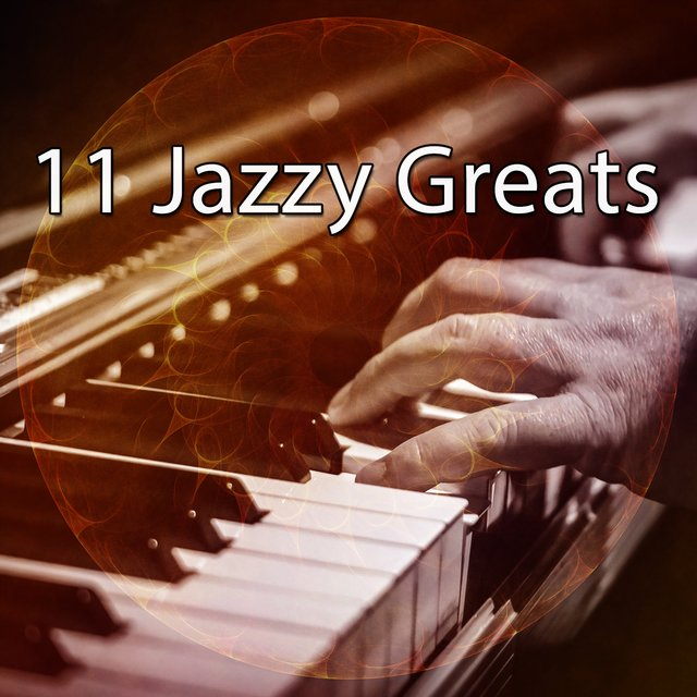 11 Jazzy Greats