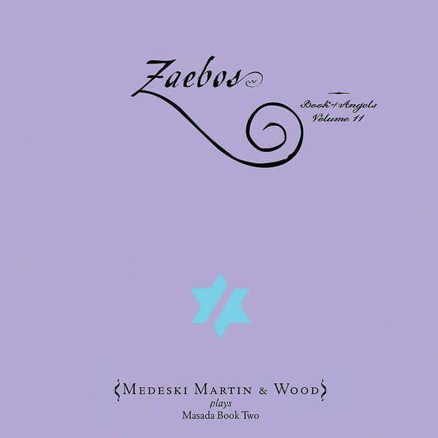 Zaebos: The Book Of Angels Volume 11