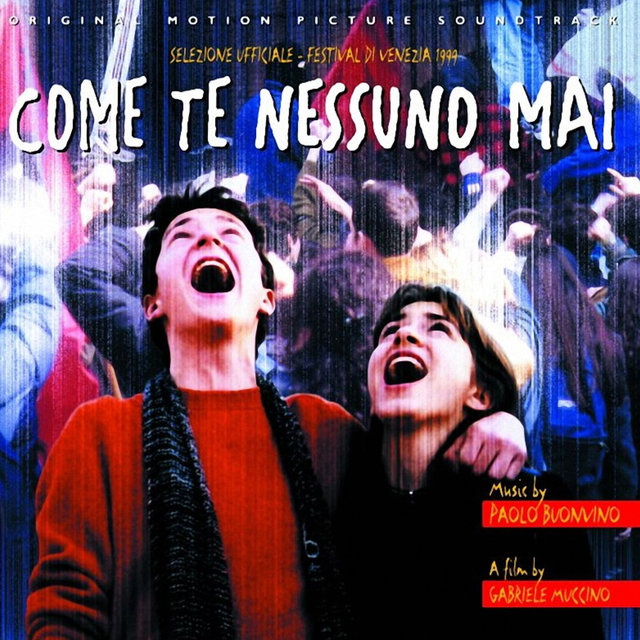 Come Te Nessuno Mai (Original Motion Picture Soundtrack)