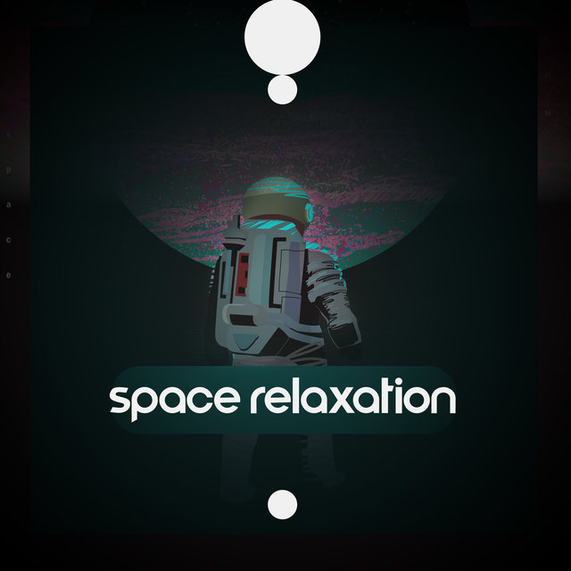 Space Relaxation - Unique Collection of Cosmic Sounds That Work Great During Meditation, Yoga, Sleep and Rest