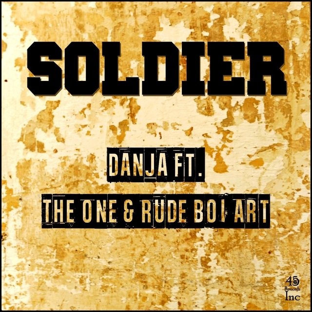 Soldier (feat. The One & Rude Boi Art)