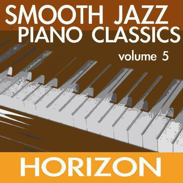Smooth Jazz Piano Classics (Volume Five)