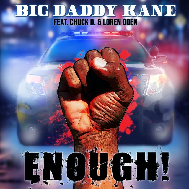 Enough! (feat. Chuck D & Loren Oden)
