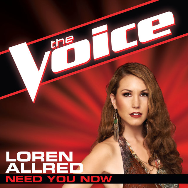 Need You Now (The Voice Performance)