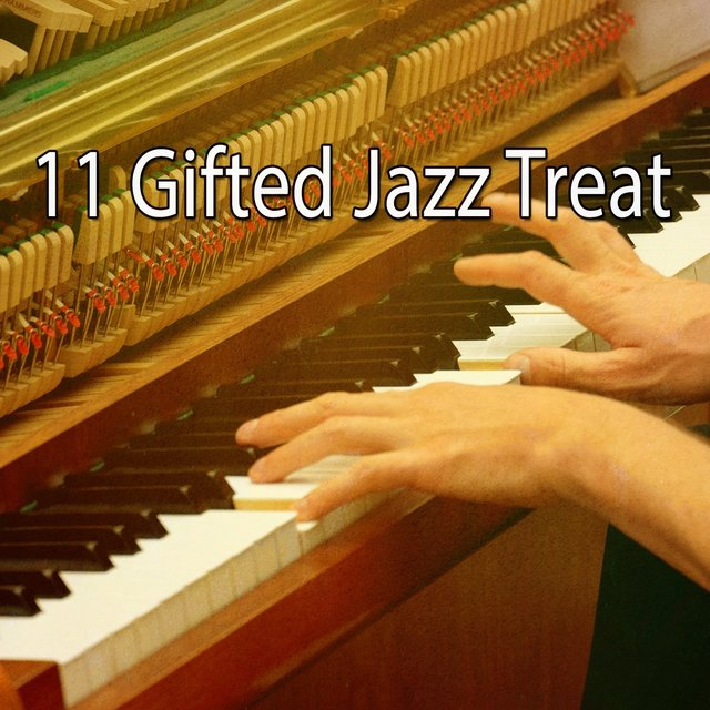 11 Gifted Jazz Treat