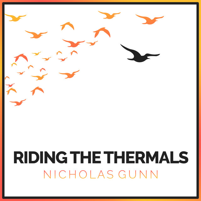 Riding the Thermals