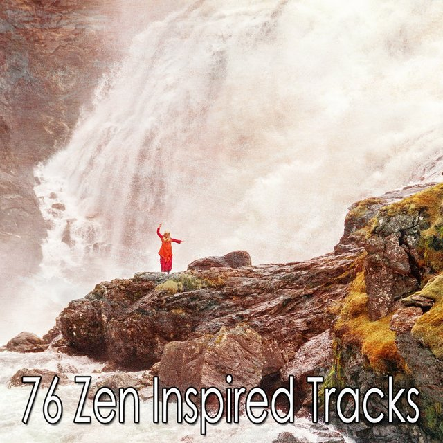 76 Zen Inspired Tracks