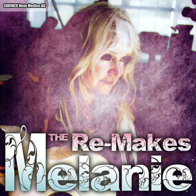 Melanie - The Re-Makes
