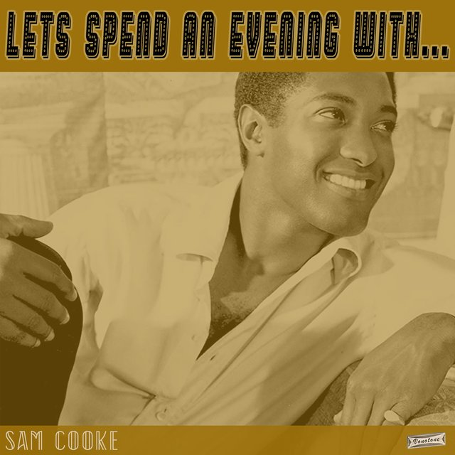 Let's Spend an Evening with Sam Cooke