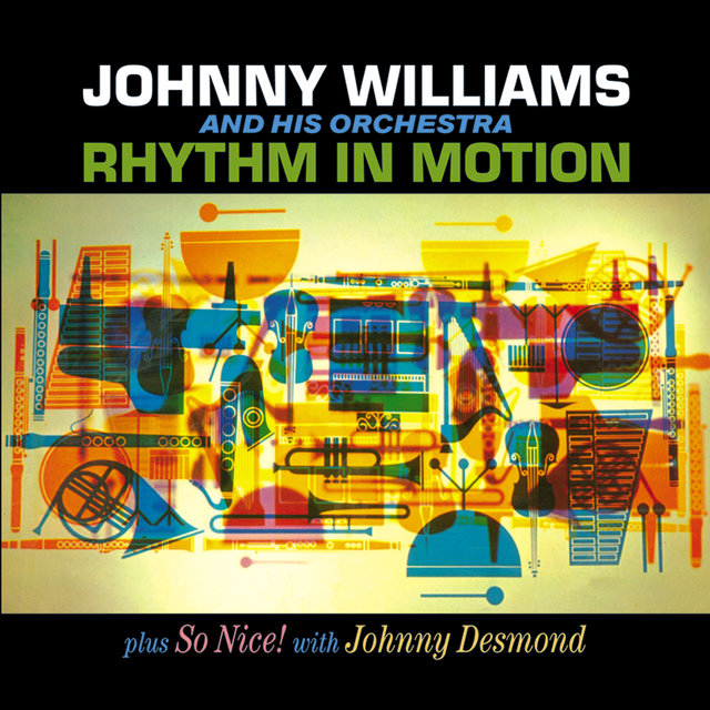 Johnny Williams. Rhythm in Motion / So Nice! With Johnny Desmond